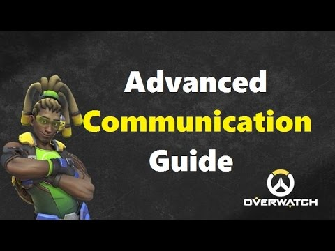 Overwatch Communication Guide: What To Communicate.