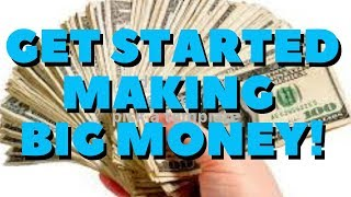 THE ONLY WAY TO MAKE BIG MONEY ONLINE FOR BEGINNERS GETTING STARTED!