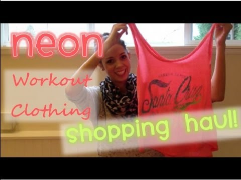 Fitness Flirt Shopping Haul! Workout Clothing Shopping Haul (Neon Addition)