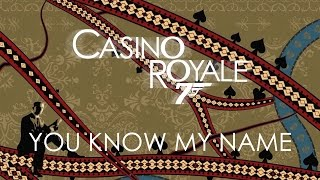 Casino Royale Chris Cornell You Know My Name