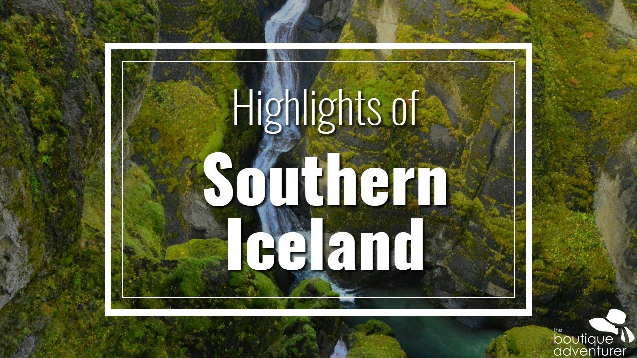 Highlights of Southern Iceland