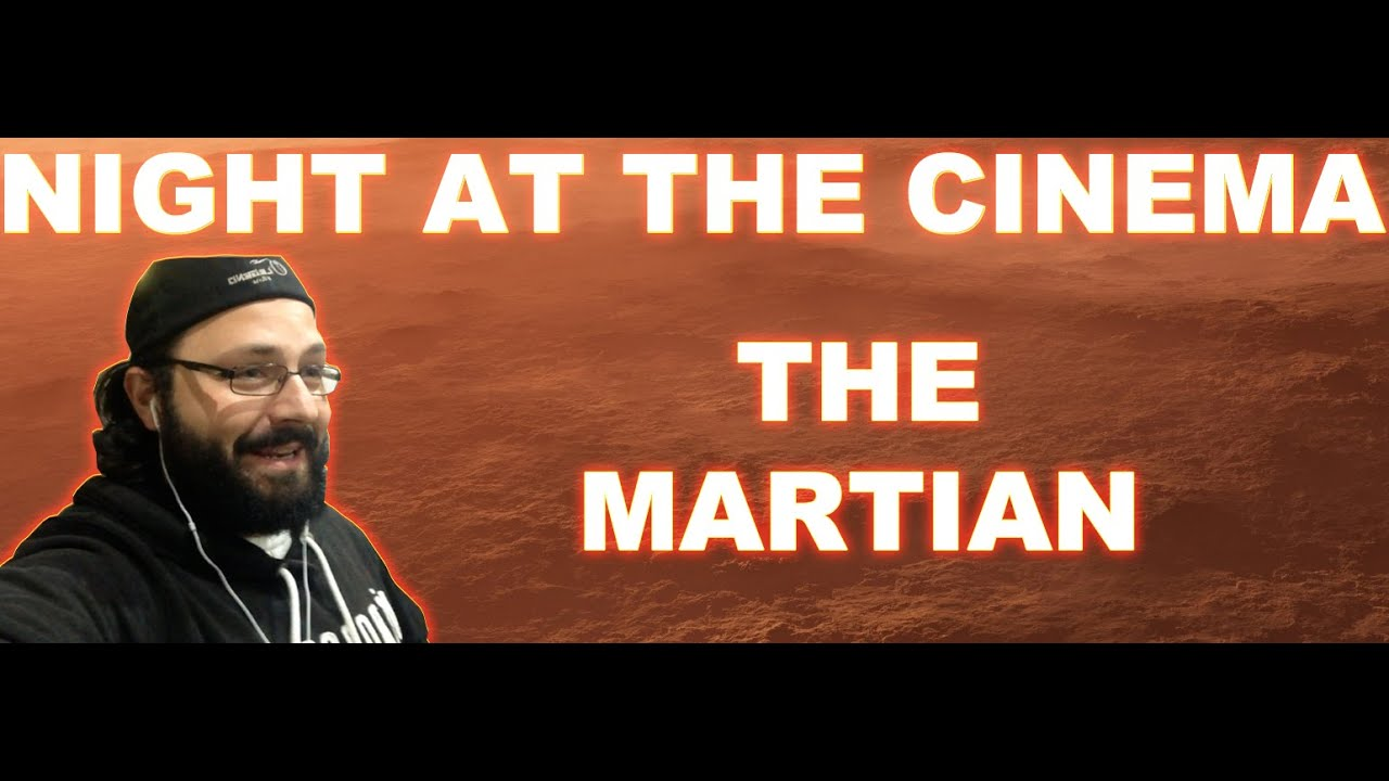 Download Night At The Cinema: The Martian (With Movie Review) | BLURAY DAN