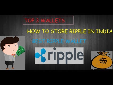 BEST WALLET TO STORE RIPPLE COIN IN INDIA HINDI