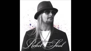 Kid Rock- Redneck Paradise