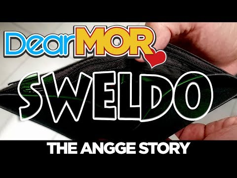 "Dear MOR Uncut: ""Sweldo"" The Angge Story 01-13-18"