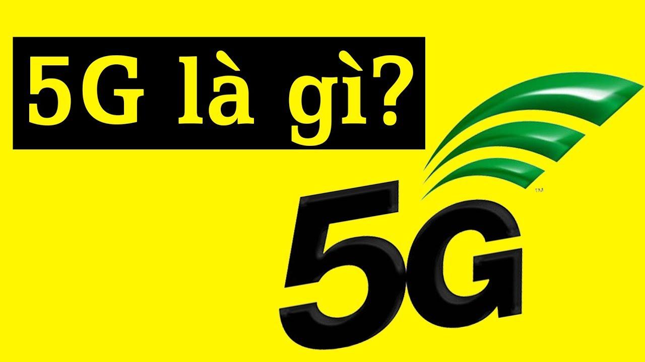 5G là gì? - Hiểu rõ về 5G trong 5 phút