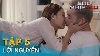 500 NHỊP YÊU - Tập 5 LỜI NGUYỀN | Phim 16+ Tình Cảm Xuyên Không | Minh Tít