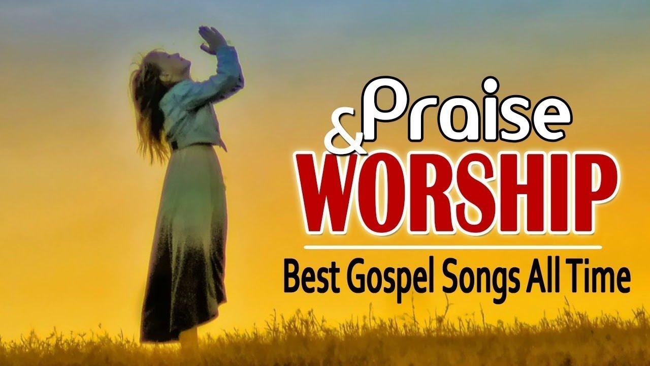 worship songs praise gospel mix christian church 3hrs