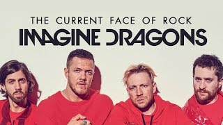 IMAGINE DRAGONS and The History of Popular Rock
