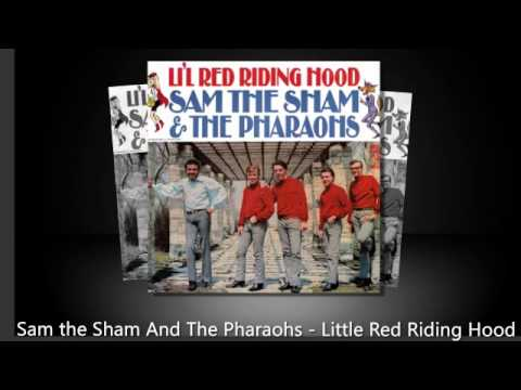 Sam the Sham And The Pharaohs - Little Red Riding Hood