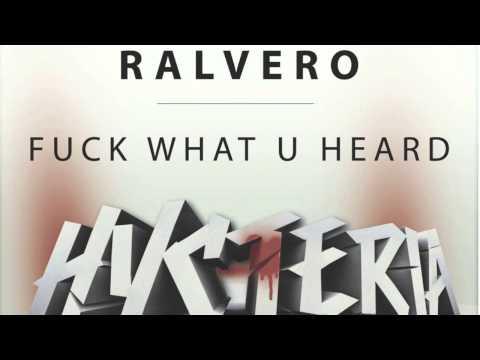Ralvero - Fuck What U Heard