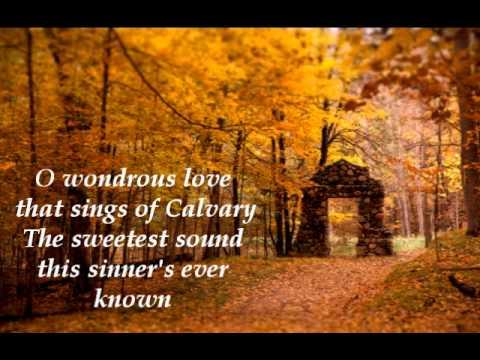 O Wondrous Love Music Video