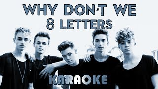 """Why Don""""t We - 8 Letters 