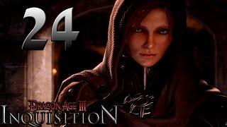 Dragon Age: Inquisition - Part 24 Walkthrough Playthrough Let