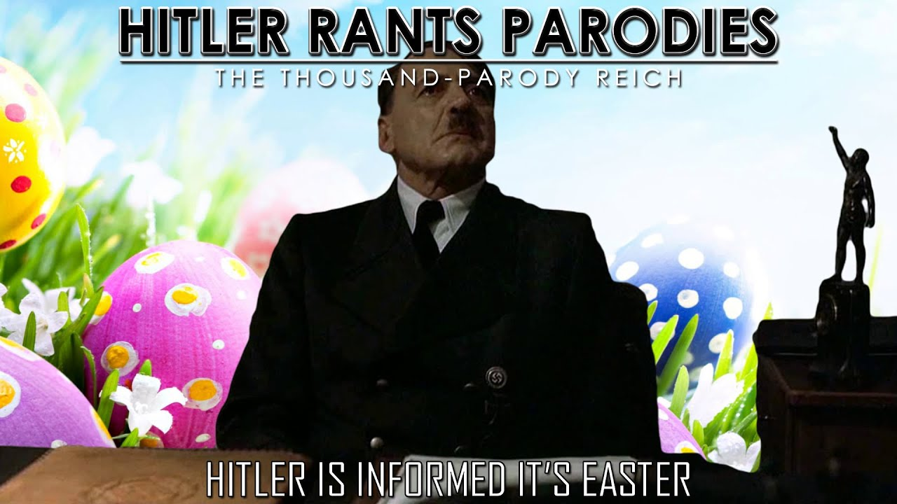 Hitler is informed it's Easter