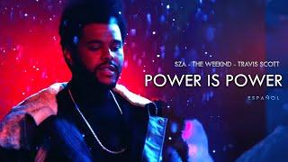 Power is Power  en español - SZA, The Weeknd, Travis Scott
