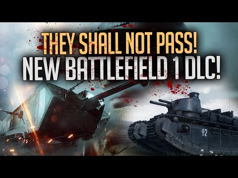 NEW BF1 DLC! THEY SHALL NOT PASS  