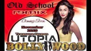 OLD SCHOOL BOLLYWOOD REMIX VOL 1