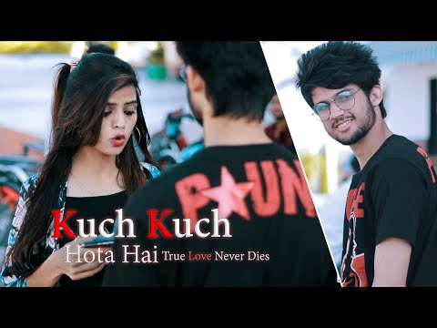 Kuch Kuch - Tony Nakkar | True Love Never Dies | Love Story by Unknown Boy Varun