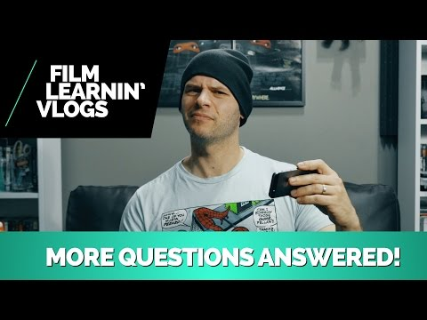 More Questions Answered! | Film Learnin Vlogs