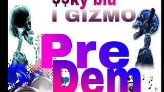 JAY-R_-_SSKY BLU_-_I GIZMO- (pre dem)