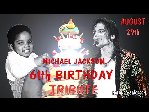 MICHAEL JACKSON  61st BIRTHDAY tribute,  2019