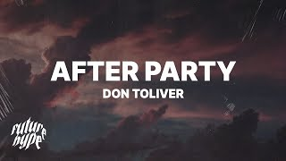 "Don Toliver - After Party (Lyrics) ""Okay I pull up hop out at the after party"""