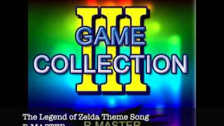 R MASTER - The Legend of Zelda Theme Song