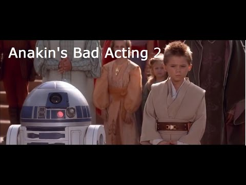 Anakin's Bad Acting 2