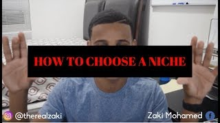 HOW TO CHOOSE A NICHE!