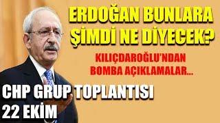 CHP Grup Toplantısı 22 Ekim / Kemal Kılıçdaroğlu'nun sözlerine Erdoğan'a ne diyecek?