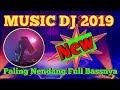 Music Dj Remix  Full Bass Nendang  Mp3 - Mp4 Download