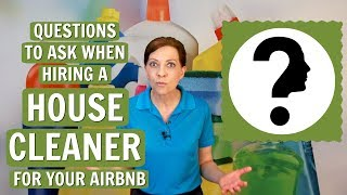 Gambar cover Questions to Ask When Hiring a House Cleaner for Your Airbnb