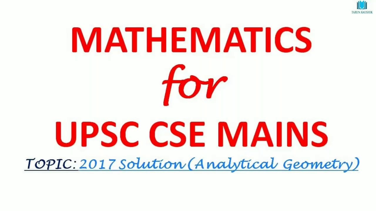 UPSC IAS MAINS 2017 MATHEMATICS OPTIONAL SOLUTION(Analytical Geometry)