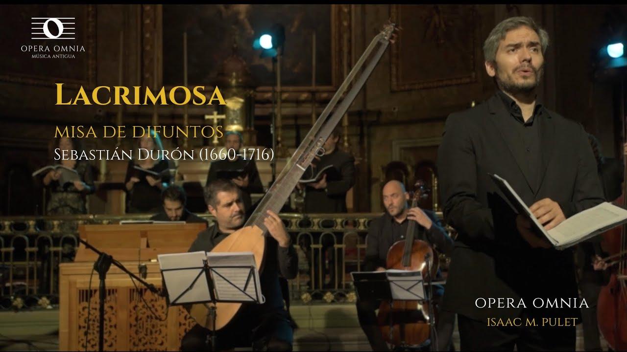 Lacrimosa - Sebastián Durón - Opera Omnia - Isaac M. Pulet