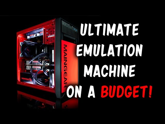 Build the ULTIMATE Emulation PC on a BUDGET!