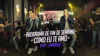 Sinésio e Henrique - PROGRAMA DE FIM DE SEMANA - COMO EU TE AMO - Pot-Pourri (DVD Com Você No Topo)