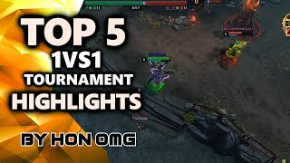 HoN OMG | Top 5 1vs1 Tournament Highlights #01