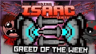 The Binding of Isaac: Afterbirth - Greed of the Week: HOVERING DISINTEGRATION BEAM! (BROKEN SYNERGY)