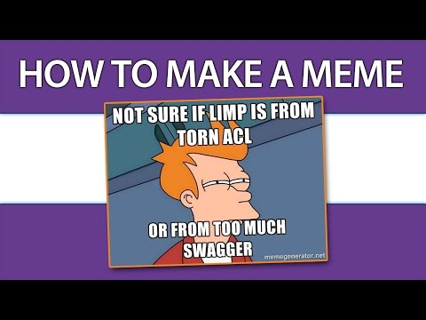 Meme Generator - How To Make A Meme