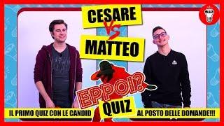 Mortadella in Edicola - [EPPOI, Il primo Quiz con le Candid] - theShow