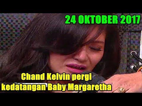 CHAND KELVIN PERGI KEDATANGAN BABY MARGARETHA - PAGI PAGI PASTI HAPPY 24 OKTOBER 2017