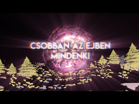 Bagossy Brothers Company - Csobban Az Éjben Mindenki (Official Lyric Video)
