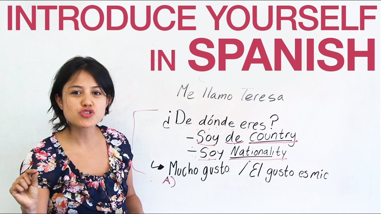 How To Introduce Yourself In Spanish Youtube