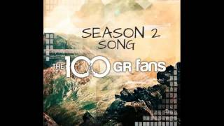 The 100 - Trailer Song - Rise Up By Vincent Steele (the 100 Gr Fans)