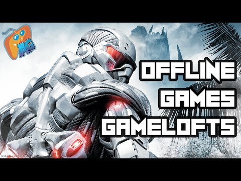 Top 10 Offline Gameloft Games For Android/IOS [AndroGaming]