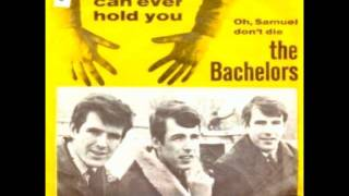 The Bachelors - No Arms Can Ever Hold You - 1965