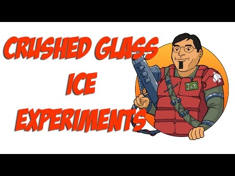 Crushed Glass Ice Experiments