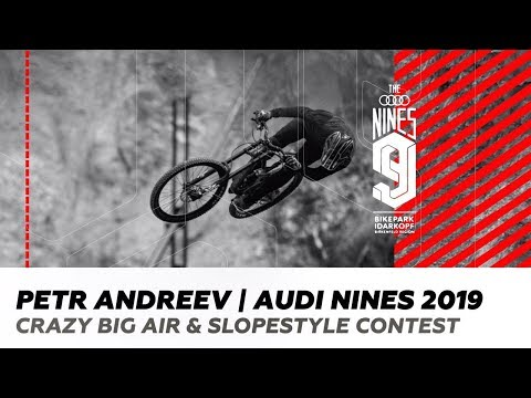 PETR ANDREEV | AUDI NINES 2019. CRAZY BIG AIR & SLOPESTYLE CONTEST