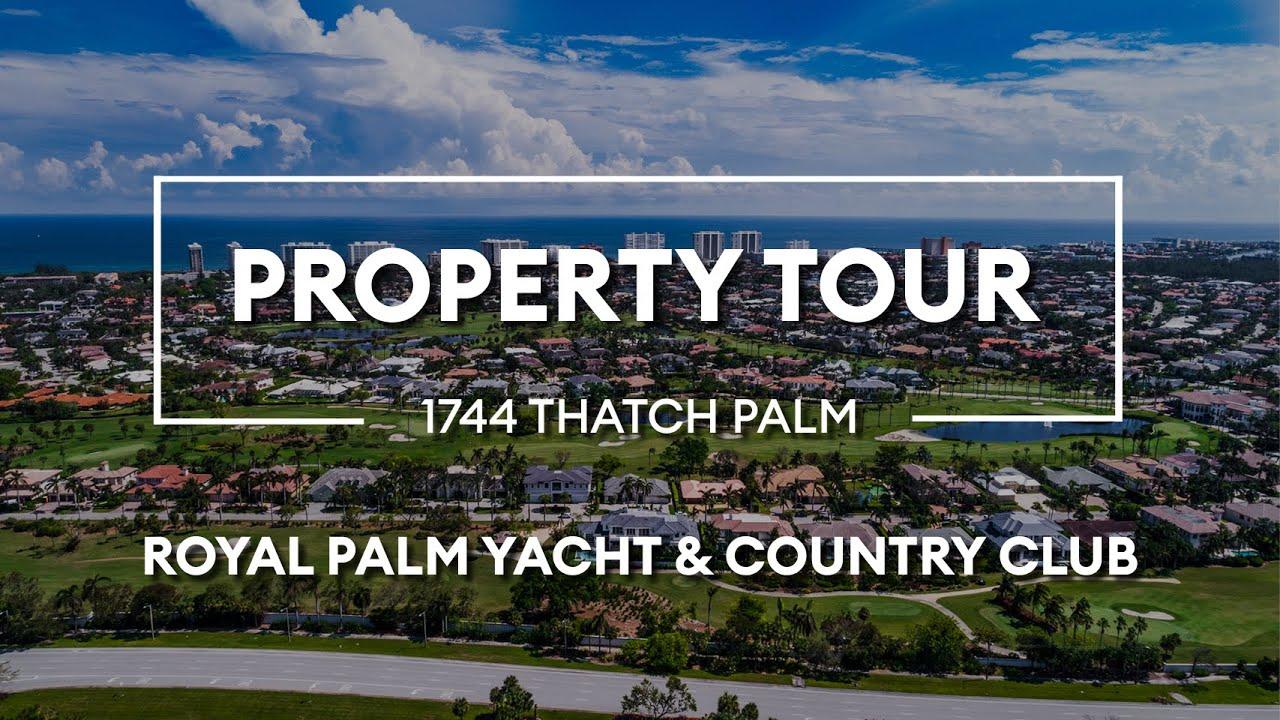 1744 Thatch Palm Drive • Royal Palm Yacht & Country Club ...